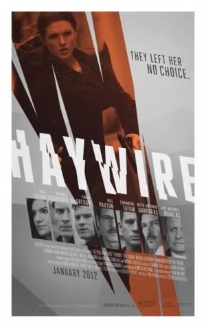 Haywire เธอแรง หยุดโลก